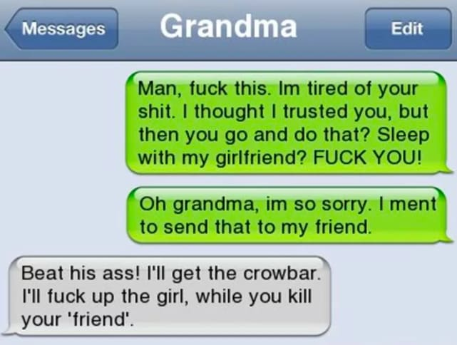 This is actually a reason why grandma should always text