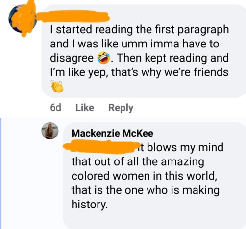 "Mackenzie McKee - calls Kamala Harris a ""colored woman"""