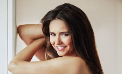 Nina Dobrev vs. Ashley Greene: Who Would You Rather...