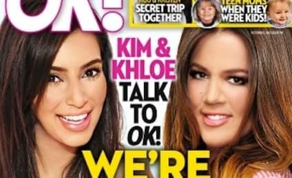 Kim and Khloe Kardashian: We're (NOT!) Having Babies!