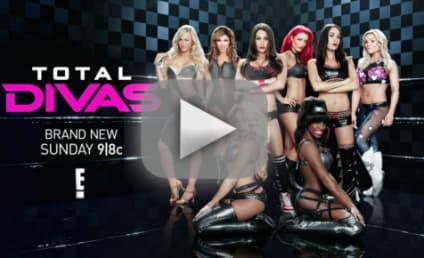 Total Divas Season 3 Episode 3 Recap: Who Quit the WWE?!