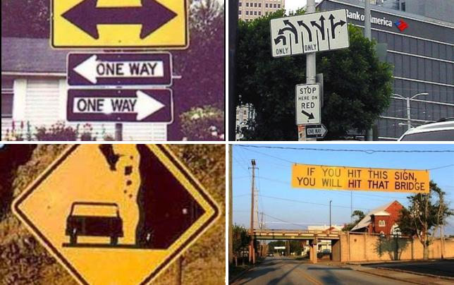 19 confusing and hilarious traffic signs one way