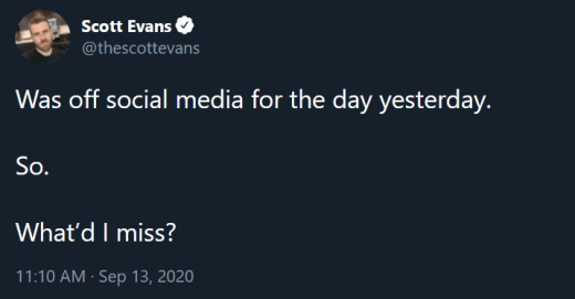 Scott Evans what did I miss subtweet