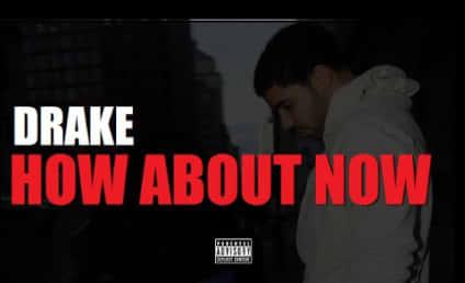 "Drake ""How About Now"" Leaks: Is That Nicki Minaj?!"