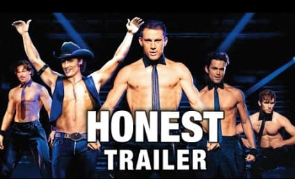 Magic Mike Honest Trailer: An Ab-solutely Awful Experience!