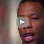 Ray Rice: I Understand Why Some Won't Forgive Me!