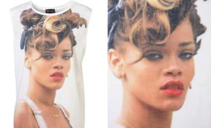 Rihanna Sues Topshop For $5 Million Over Ridiculous Rihanna Shirt