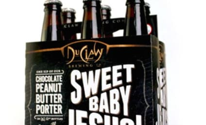 "Sweet Baby Jesus Beer Yanked From Shelves Over ""Offensive"" Name"