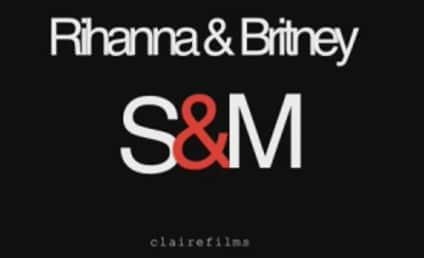 "First Listen: Rihanna & Britney Spears' ""S&M"" Remix!"