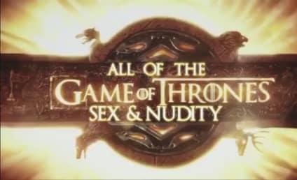 Game of Thrones Nudity: The Rundown!