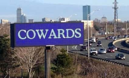 Cowards Billboard Lights Up Boston in Wake of Attacks