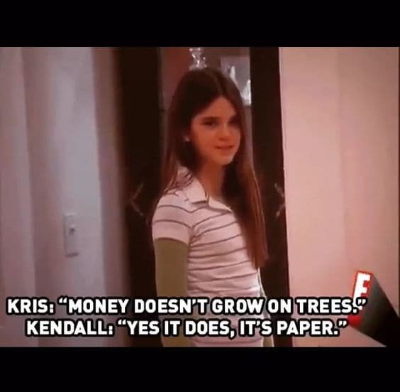 Kendall Knows Where Money Comes From