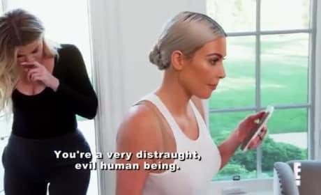 Kourtney Kardashian to Kim: You Are Pure Evil!