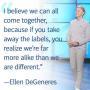 Ellen DeGeneres Inspires