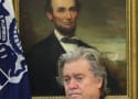 Steve Bannon: Booted from The White House!