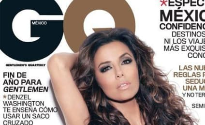 Eva Longoria in GQ Mexico: GULP!