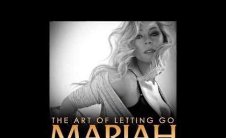 Mariah Carey - The Art Of Letting Go