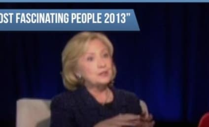 Hillary Clinton: Barbara Walters' Most Fascinating Person of 2013!