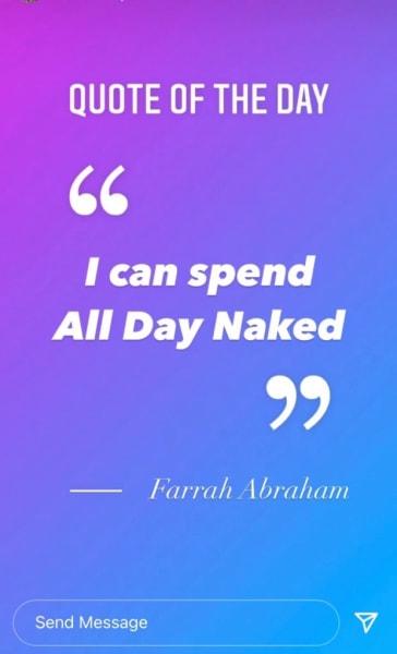"Farrah Abraham IG QOTD ""I can spend all day naked"""