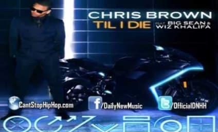 """Chris Brown, Big Sean & Wiz Khalifa Team Up on """"Til I Die"""": First Listen!"""