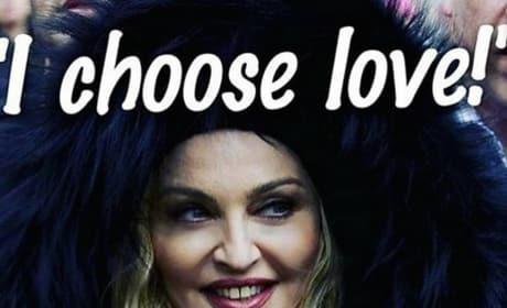 Madonna Chooses Love