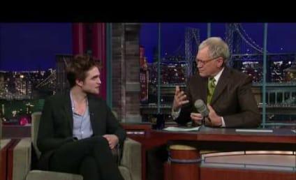 David Letterman to Robert Pattinson: Bite Me!