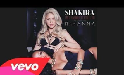 Rihanna and Shakira Duet: Listen Now!