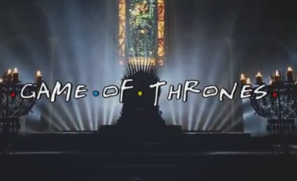 Game of Thrones Opening Credits: Friends Style!