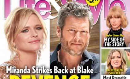 Miranda Lambert: Plotting Revenge on Blake Shelton, Gwen Stefani?!