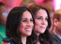 Kate Middleton to Meghan Markle: Quit Stealing My Spotlight, Bish
