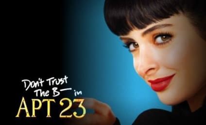 PTC Bashes Don't Trust the B---- in Apartment 23 as Sexist, Promiscuous
