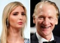 Bill Maher SLAMMED for Ivanka Trump Incest Joke