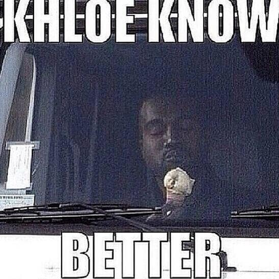 Khloe Knows Better