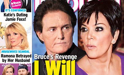 Bruce Jenner to Kris Jenner: I Will Destroy You!