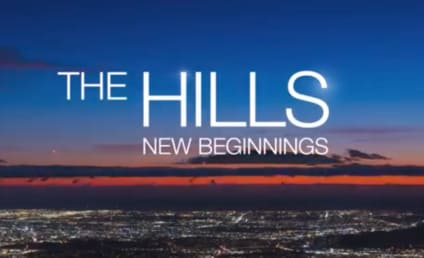 The Hills Reboot: It's Really Happening! Watch the Teaser!
