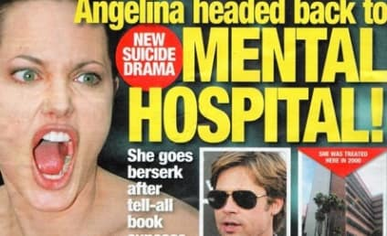 Angelina Jolie: Bound For the Mental Hospital!