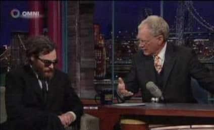Joaquin Phoenix Zones Out on David Letterman