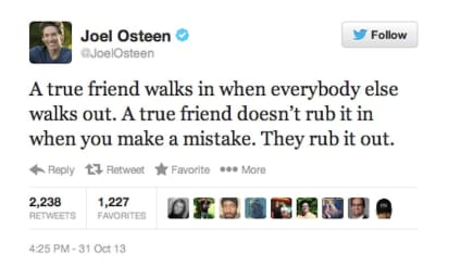 Joel Osteen Tweets Inspirational Message: Don't Rub it In, Rub it Out!