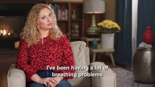 Natalie Mordovtseva - I've been having a lot of breathing problems
