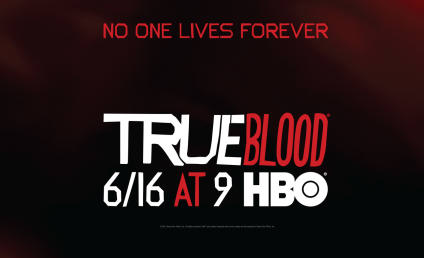 True Blood Season 6 Poster: No One Lives Forever