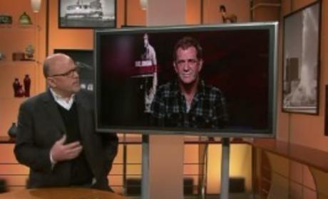 Mel Gibson Goes Off