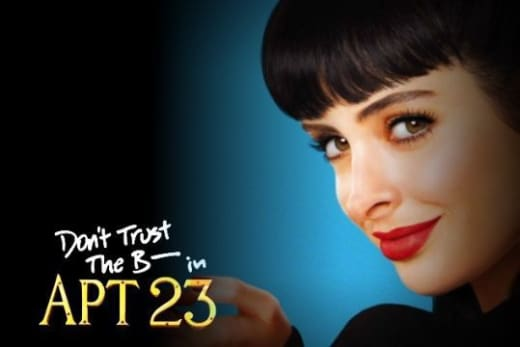 PTC Bashes Don't Trust the B---- in Apartment 23 as Sexist ...