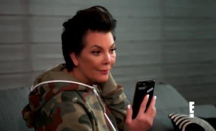 Kris Jenner on KUWTK: I'm Having a Panic Attack!!!