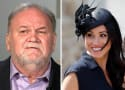 Thomas Markle to Daughter: Give Me Some F-ckin Money!