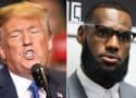 Donald Trump Tries to Dunk on LeBron James, Calls Him Stupid