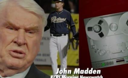 John Madden Blasts Will Ferrell: You Don't Respect Baseball!