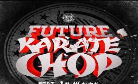 Future Ft. Lil Wayne - Karate Chop Remix