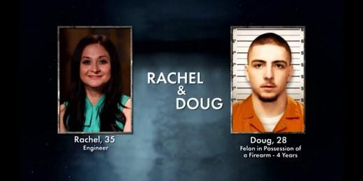 Doug, Rachel