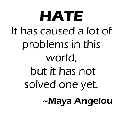 Hate Is Not the Answer