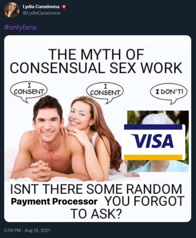 "OnlyFans mastercard ""myth of consensual sex work"" meme tweet"